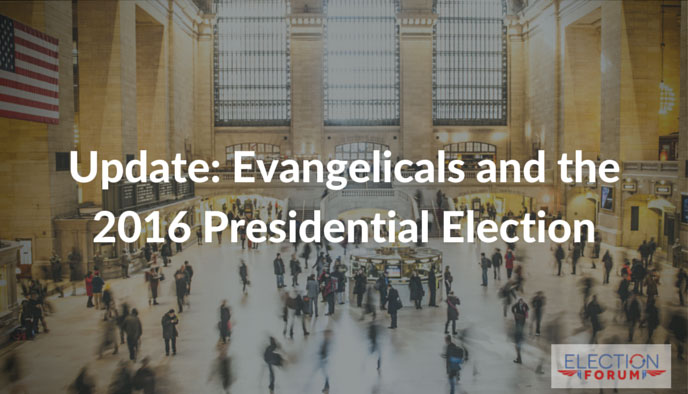 Update: Evangelicals and the 2016 Presidential Election