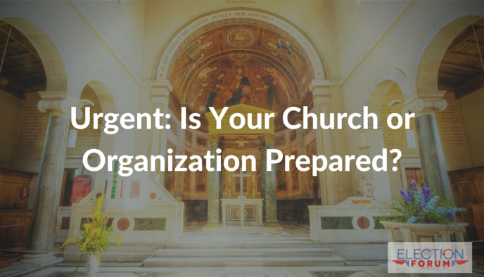 Urgent: Is Your Church or Organization Prepared?