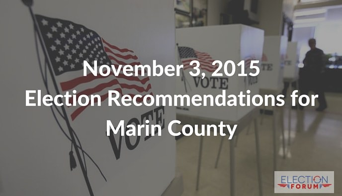 November 3, 2015 Election Recommendations for Marin County