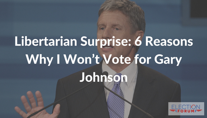 Libertarian Surprise: 6 Reasons Why I Won't Vote for Gary Johnson
