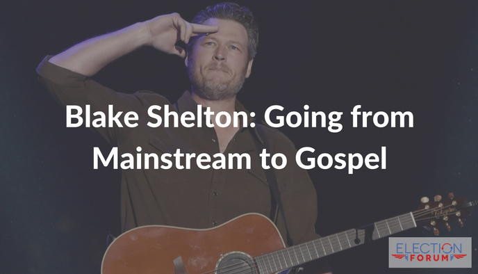 Blake Shelton: Going from Mainstream to Gospel