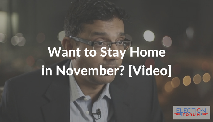 Want to Stay Home in November? [Video]