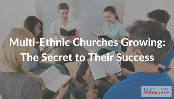 Multi-Ethnic Churches Growing: The Secret to Their Success
