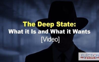 The Deep State: What it Is and What it Wants [Video]