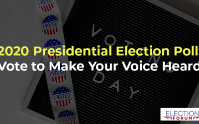 2020 Presidential Election Poll: Vote to Make Your Voice Heard