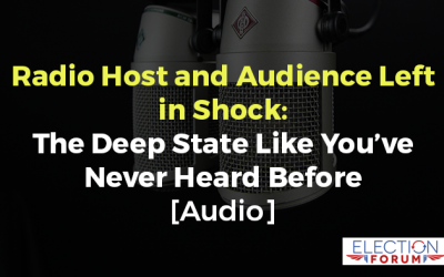 Radio Host and Audience Left in Shock: The Deep State Like You've Never Heard Before [Audio]