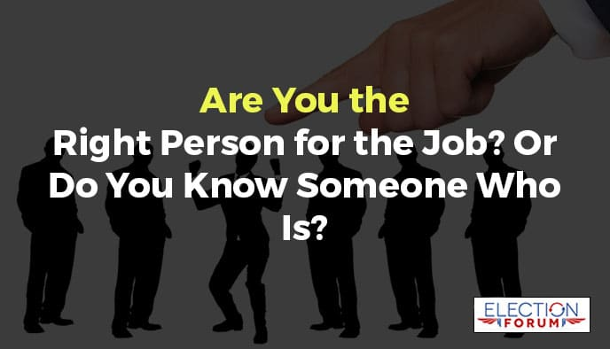 Are You the Right Person for the Job? Or Do You Know Someone